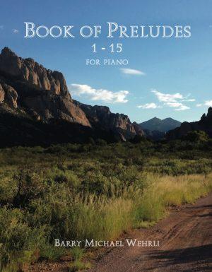 Book of Preludes: 1-15 for Piano