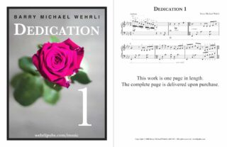 Dedication 1, the first of several piano works by Barry Wehrli dedicated to his wife, Linda.