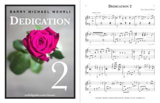 Dedication 2, the second of several piano works by Barry Wehrli dedicated to his wife, Linda.