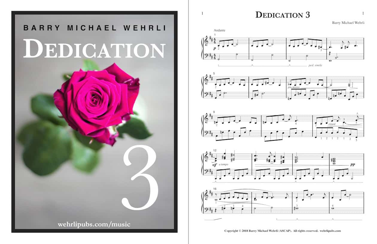 Dedication 3, the third of several piano works by Barry Wehrli dedicated to his wife, Linda.